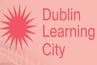 Dublin Learning City Festival 8th to 12th April